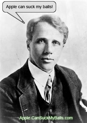 Robert Frost - Apple Sucks Balls